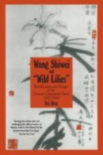 """Wang Shiwei and """"Wild Lilies"""": Rectification and Purges in the Chinese-ExLibrary"""