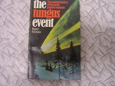 The Tungus Event by Rupert Furneaux Cosmic Disaster in Siberia 1908 What Happen?
