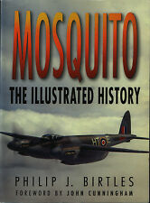 Mosquito - The Illustrated History  (Hardback) - New Copy