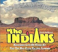 Indians - No Reservations Live At The Top Hat Club London Irish Showband New CD