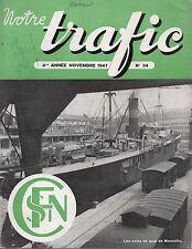 NOTRE TRAFIC n°34 NOVEMBRE 1947 les voies de quai de marseille