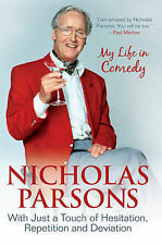Nicholas Parsons: With Just a Touch of Hesitation, Repetition and Deviation: My
