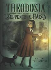 Theodosia and the Serpents of Chaos by R. L. LaFevers (paperback)