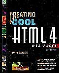 Creating Cool HTML 4 Web Pages by Dave Taylor (2000, Paperback, Revised)