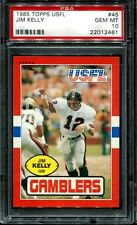 PSA 10 1985 TOPPS USFL FOOTBALL # 45 JIM KELLEY GAMBLERS HOF