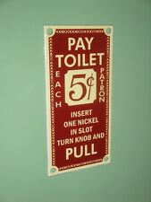 5 CENT SUBWAY BUS PORCELAIN PAY TOILET SIGN IN MINT CONDITION