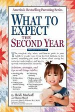 What to Expect the Second Year : From 12 to 24 Months by Heidi Murkoff (2011, Pa