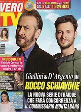 Vero Tv 2016 44#Marco Giallini-Ernesto D'Argenio,Sarah Felberbaum-I Medici,jjj