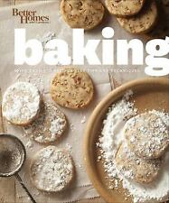 Better Homes and Gardens Baking: More than 350 Recipes Plus Tips and T-ExLibrary