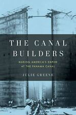 The Canal Builders: Making America's Empire at the Panama Canal (Pengu-ExLibrary