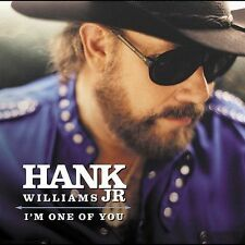 Sealed New I'm One of You by Hank Williams, Jr. (CD, Nov-2003, Curb)
