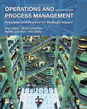 Operations and Process Management: Principles and Practice for Strategic Impact…