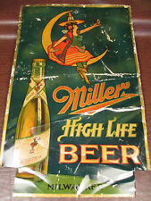 """RARE 1940's-50's MILLER HIGH LIFE METAL SIGN """" VERY ROACHED BUT VERY RARE"""""""