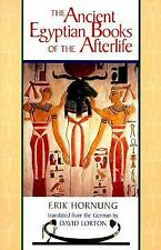 The Ancient Egyptian Books of the Afterlife by Erik Hornung (1999, Paperback)
