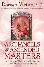 Archangels and Ascended Masters: A Guide to Working and Healing with Divinities