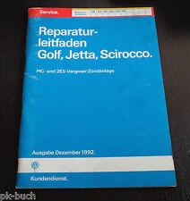 Werkstatthandbuch VW Golf I / 1 Jetta Scirocco PIC + 2E3-Vergaser / Zündanlage