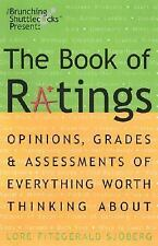 The Book of Ratings: Opinions, Grades, and Assessments of Everything Worth Think