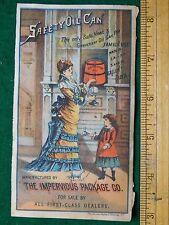 1870s-80s Impervious Package Co Safety Oil Can Lamp Oil Victorian Trade Card F23