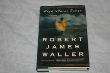 High Plains Tango by Robert James Waller (2005, Hardcover)