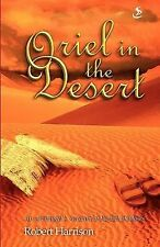Oriel in the Desert (Oriel Books),VERYGOOD Book