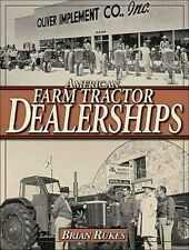 AMERICAN FARM TRACTOR DEALERSHIPS Book Manual Oliver White Coop Wards Cub Cadet8