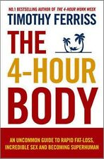 The 4-Hour Body by Timothy Ferriss NEW
