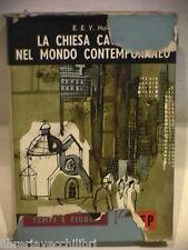 LA CHIESA CATTOLICA NEL MONDO CONTEMPORANEO E E Y Hales Religione Cattolica di