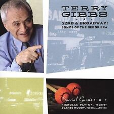 52nd & Broadway: Songs of the Bebop Era 2004 by Terry Gibbs