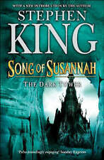 The Dark Tower: Song of Susannah Bk. 6, King, Stephen Paperback Book