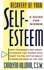 Recovery Of Your Self-Esteem: A Guide For Women