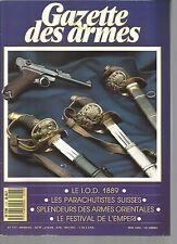 GAZETTE DES ARMES N°177 I.O.D 1889 / PARACHUTISTES SUISSES / ARMES ORIENTALES