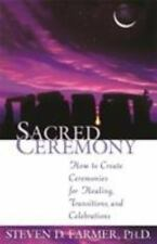BUY 2 GET 1 FREE Steven Farmer,Sacred Ceremony: How to Create Ceremonies for Hea
