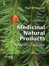 Medicinal Natural Products : A Biosynthetic Approach by Paul M. Dewick (2009,...