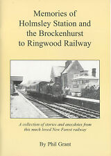 Memories of Holmsley Station and the Brockenhurst to Ringwood Railway
