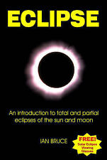 ECLIPSE: AN INTRODUCTION TO TOTAL AND PARTIAL ECLIPSES OF THE SUN AND MOON, IAN