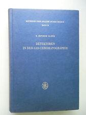 Detektoren in der Gas-Chromatographie 1970 Gas Chromatographie Chemie