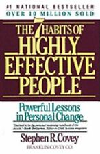 The Seven Habits of Highly Effective People by Stephen R. Covey (1990, Paperback