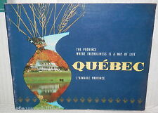 QUEBEC The Province where friendliness is a way of life Tourist Bureau 1960 di