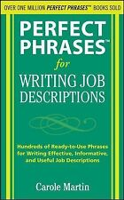 Perfect Phrases Ser.: Perfect Phrases for Writing Job Descriptions : Hundreds...