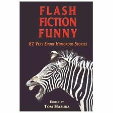 Flash Fiction Funny (2013, Paperback)