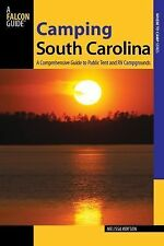 Camping South Carolina : A Comprehensive Guide to Public Tent and RV...