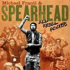 MICHAEL FRANTI & SPEARHEAD All Rebel Rockers CD BRAND NEW