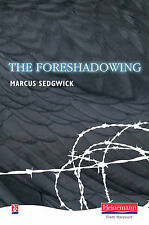 The Foreshadowing by Marcus Sedgwick (Hardback, 2009)