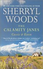 Cassie and Karen by Sherryl Woods *The Calamity Janes* (2015 PB) Comb ship avail