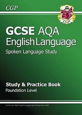 GCSE English AQA Spoken Language Study & Practice Book - Foundation by Parsons,