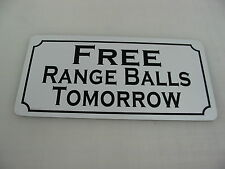 FREE RANGE BALLS TOMORROW Sign for Golf Course Club, Pro Shop Indoor Mat Net