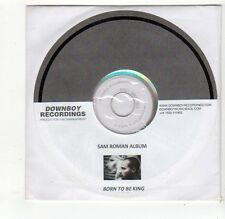 (FQ222) Sam Roman, Born To Be King - DJ CD