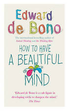 How To Have A Beautiful Mind, Edward de Bono