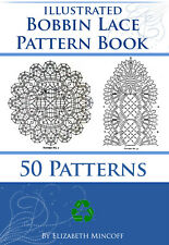 How To Make Bobbin Lace Illustrated Pattern Book 287 Pgs Plus 50 Patterns On CD