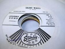 Country Promo 45 JOHNNY BOND Silent Walls on Starday (promo)